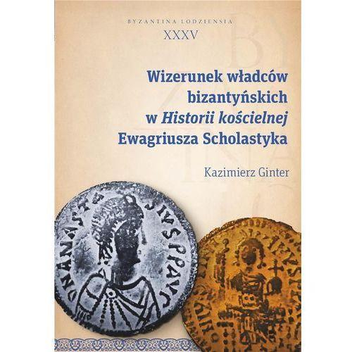 Wizerunek władców bizantyńskich w Historii..., oprawa broszurowa