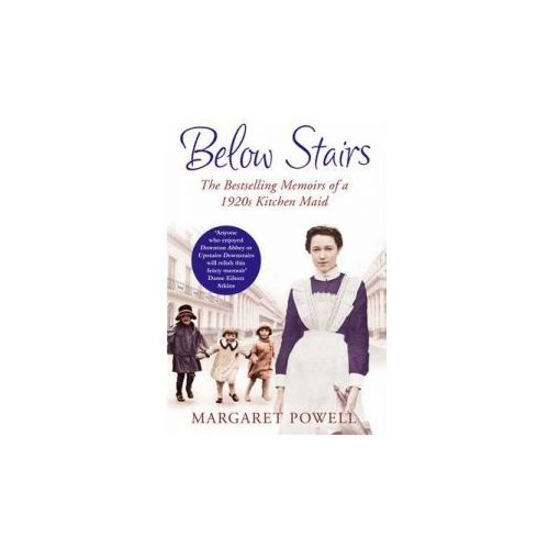 Below Stairs : The Bestselling Memoirs Of A 1920s Kitchen Maid (9780330535380)