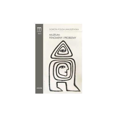 Muzeum Fenomeny i problemy. Darmowy odbiór w niemal 100 księgarniach! (9788324226900)