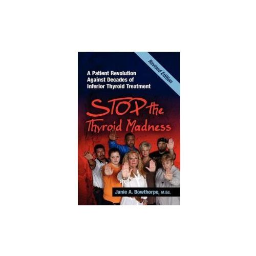 Stop the Thyroid Madness, Bowthorpe Janie A.