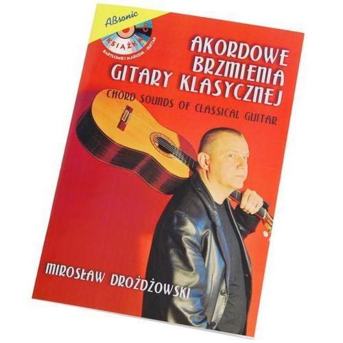 AN Drożdżowski Mirosław ″Akordowe brzmienia gitary klasycznej″ książka + CD