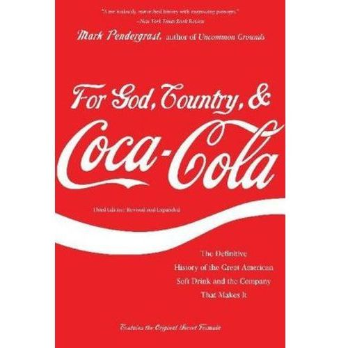 For God, Country, and Coca-Cola, The Perseus Books Group