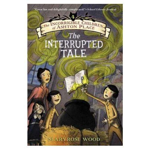 Incorrigible Children of Ashton Place: Book IV (9780061791239)