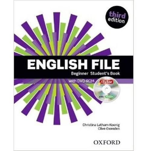English File: Beginner: Student's Book & iTutor (2015)