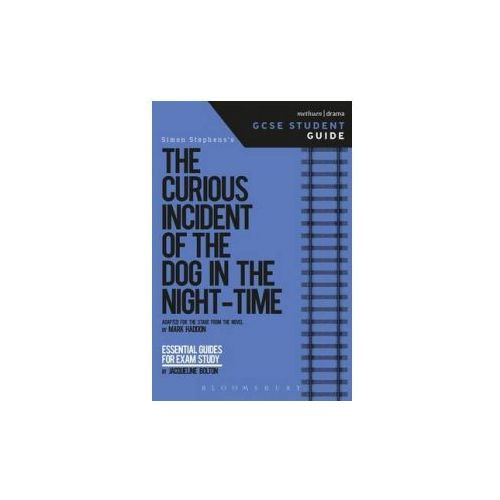 Curious Incident of the Dog in the Night-Time GCSE Student Guide (9781474240598)