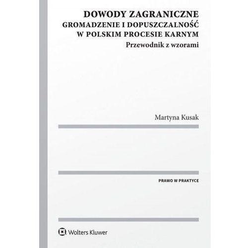 Dowody zagraniczne - Martyna Kusak (9788381602044)
