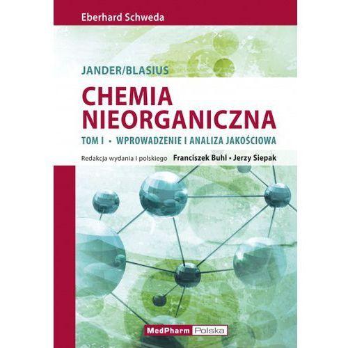 Chemia nieorganiczna t.1 Wprowadzenie i analiza ilościowa (2014)