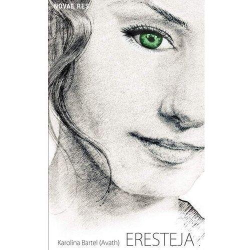 Eresteja - Karolina Bartel, oprawa broszurowa