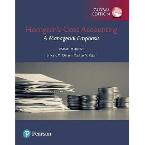 Horngren's Cost Accounting: A Managerial Emphasis, Global Edition (9781292211541)