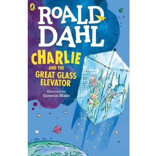 Charlie and the Great Glass Elevator, Dahl Roald