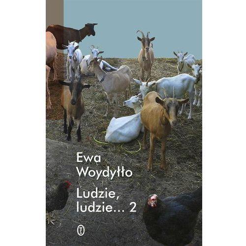 Ludzie Ludzie 2 - Ewa Woydyłło, Literackie
