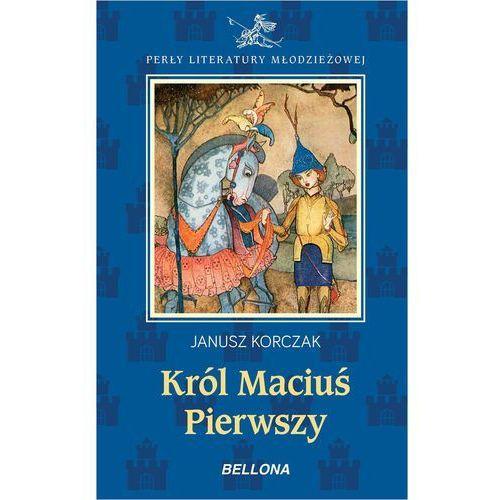 Król Maciuś Pierwszy - Janusz Korczak, Janusz Korczak