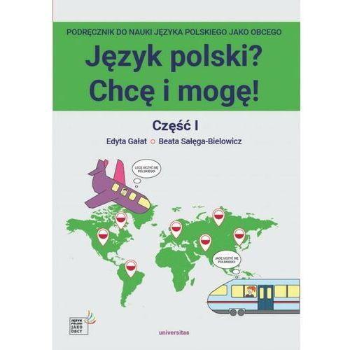 Język polski? Chcę i mogę! Część I: A1 - Beata Sałęga-Bielowicz - ebook