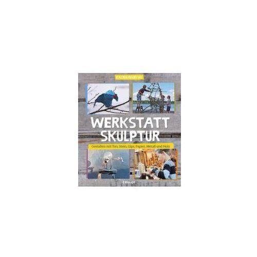 Werkstatt Skulptur (9783258601564)