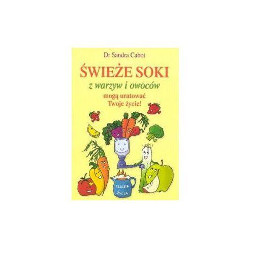 Świeże soki z warzyw i owoców - Dr S.Cabot
