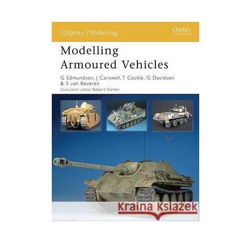 Modelling Armoured Vehicles (Książka), Gary Edmundson