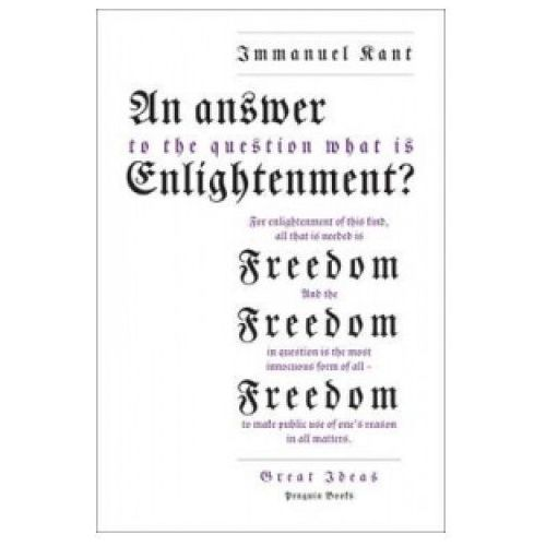 Answer to the Question: 'What is Enlightenment?', Kant Immanuel