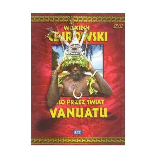 Wojciech Cejrowski. Boso przez świat: Vanuatu (Płyta DVD) (5902600066316)