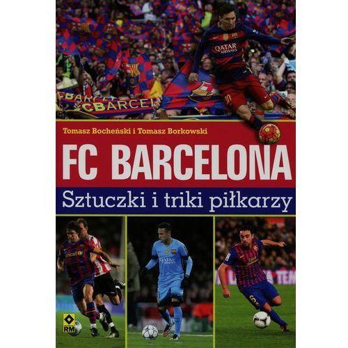 FC Barcelona. Sztuczki i triki piłkarzy (2016)