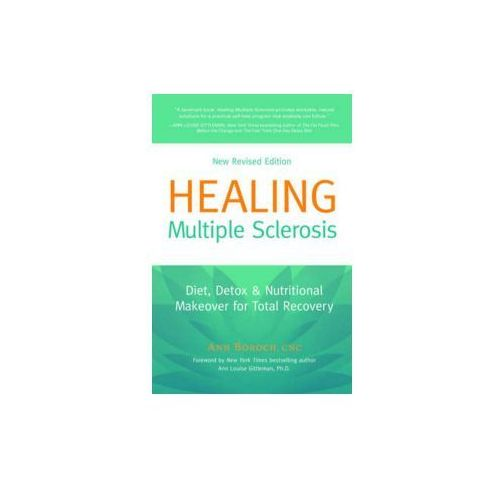 Healing Multiple Sclerosis Diet, Detox & Nutritional Makeover for Total Recovery (360 str.)