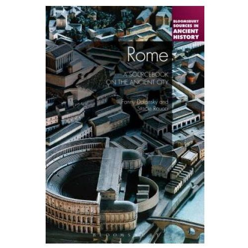 Rome: A Sourcebook on the Ancient City (9781441194190)