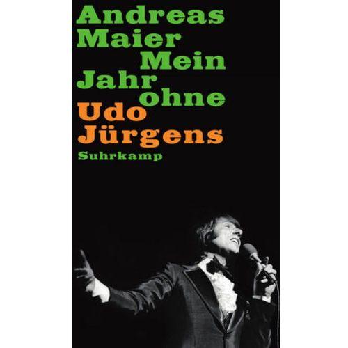 Mein Jahr ohne Udo Jürgens (9783518425190)