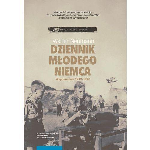 Dziennik młodego Niemca Wspomnienia 1939-1940, Wydawnictwo Naukowe Umk