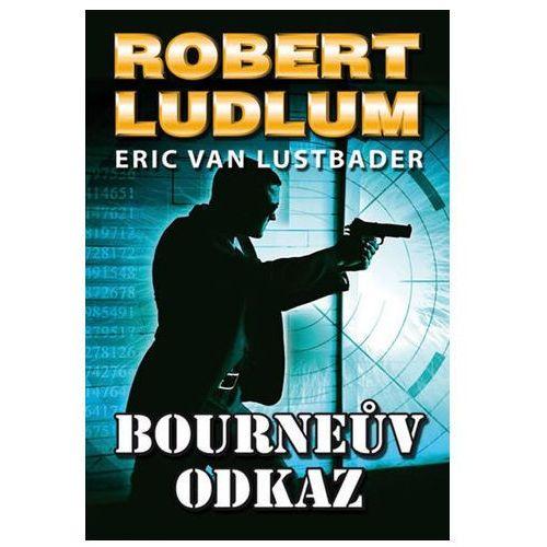 Bourneův Odkaz - 2. Vydání (9788073038625)