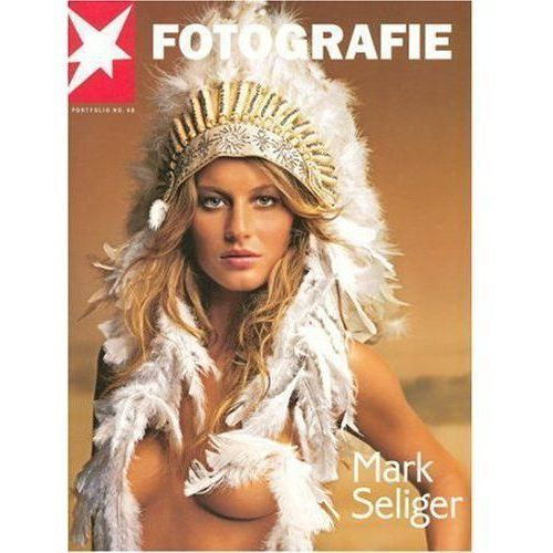 Mark Seliger: (Stern Portfolio) (2007)
