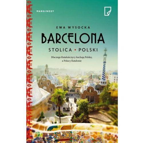 Barcelona stolica Polski (9788365282743)