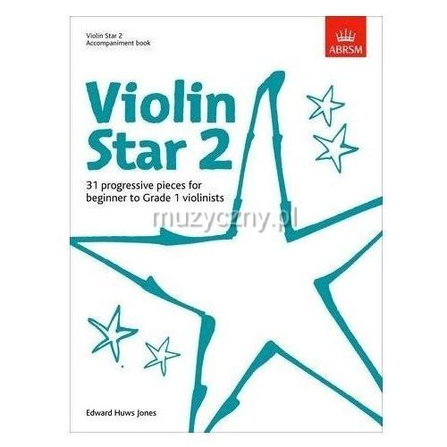 PWM Huws Jones Edward - Violin Star vol. 2. Akompaniament fortepianowy i skrzypcowy