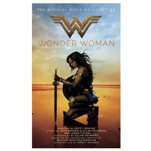 Wonder Woman, The Official Movie Novelization, Holder, Nancy