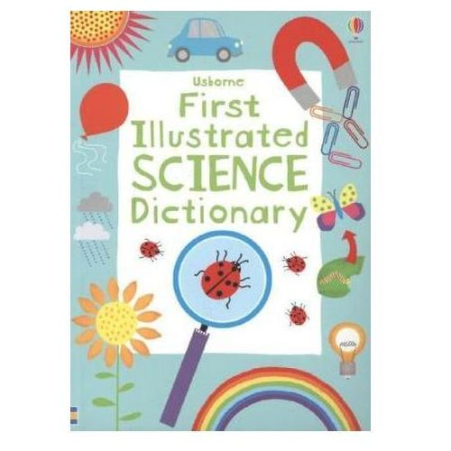Usborne First Illustrated Science Dictionary (9781409555407)