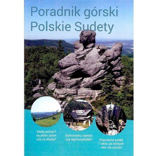 Poradnik górski Polskie Sudety, Ciekawe Miejsca