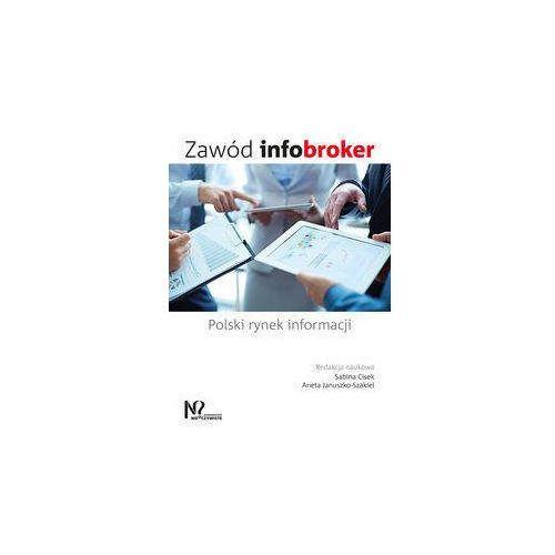 Zawód infobroker - Cisek Sabina, Januszko-Szakiel Aneta (328 str.)