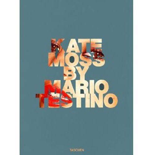 Kate Moss by Mario Testino (9783836550697)