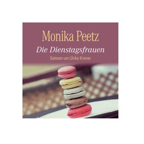 Peetz, monika Die dienstagsfrauen (9783869091686)