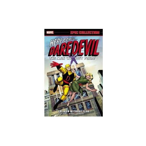 Daredevil Epic Collection: the Man Without Fear (9780785195481)