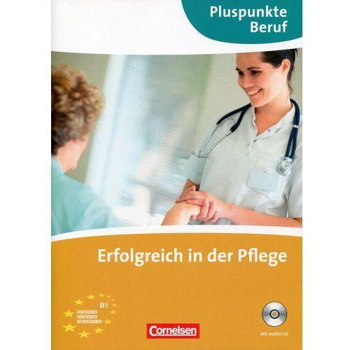 Pluspunkte Beruf: Erfolgreich In Der Pflege + Cd