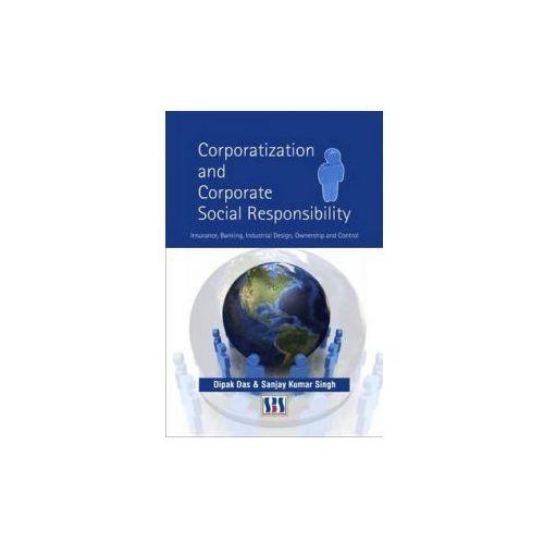 Corporatization & Corporate Social Responsibility (9789380090177)