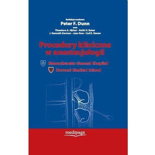 Procedury kliniczne w anestezjologii (950 str.)