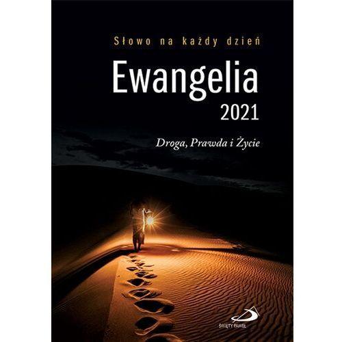 Ewangelia 2021. Droga, Prawda i Życie. DUŻY format, oprawa twarda - praca zbiorowa - książka (512 str.)