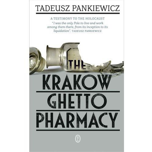 The Krakow Ghetto Pharmacy (2013)