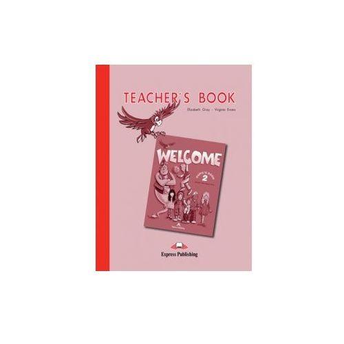 Welcome 2. Teacher s Book (9781903128213)