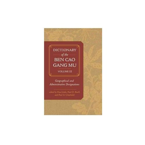 Dictionary of the Ben cao gang mu, Volume 2 (9780520291966)