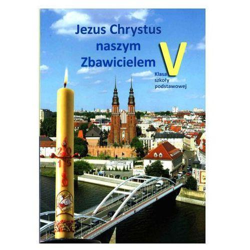 05 katechizm-jezus chrystus naszym zbawi św. krzyż 9788373424838 marki Praca zbiorowa
