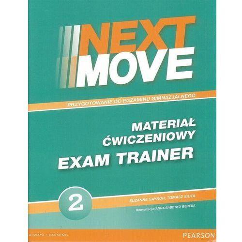 Next Move 2. Materiał Ćwiczeniowy Exam Trainer (Do Wersji Wieloletniej) + MP3 Online (9788378824190)