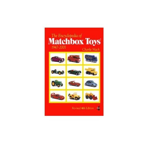 The Encyclopedia of Matchbox Toys 1947-2001