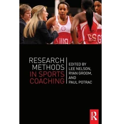 Research Methods in Sports Coaching (9780415626828)
