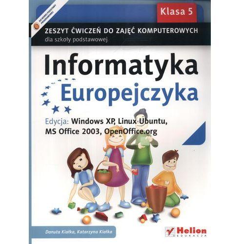Informatyka Europejczyka 5 Zeszyt ćwiczeń do zajęć komputerowych, DANUTA KIAŁKAKATARZYNA KIAŁKA